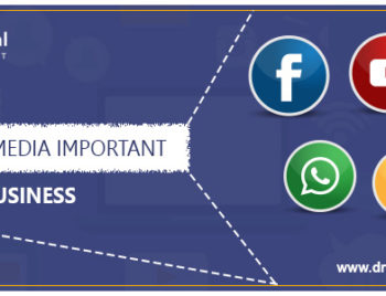 Why Social Media is important for busines